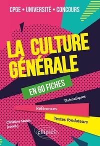 Christine Seutin - La culture générale en 60 fiches.