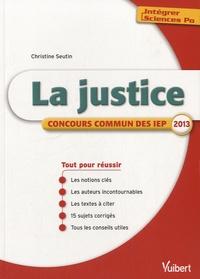 Christine Seutin - La justice - Concours commun des IEP 2013.