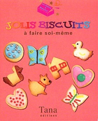 Christine Smith - Jolis biscuits à faire soi-même.
