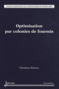 Christine Solnon - Optimisation par colonies de fourmis.