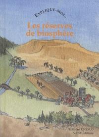 Goodtastepolice.fr Explique-moi... Les réserves de biosphère Image