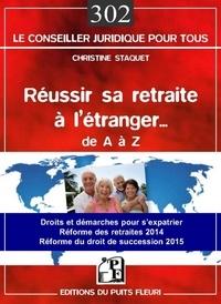 Réussir sa retraite à létranger... De A à Z - Droits et démarches pour sexpatrier... Réforme des retraites 2014. Réforme du droit de succession 2015.pdf