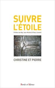 Christine et  Pierre - Suivre l'étoile.