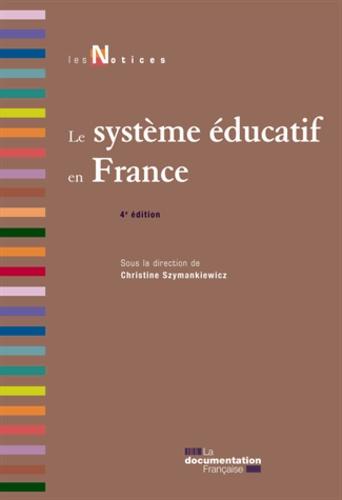Christine Szymankiewicz - Le système éducatif en France.