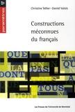 Christine Tellier et Daniel Valois - Constructions méconnues du Français.
