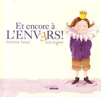 Christine Teruel et Julie Eugène - Et encore à l'envers ! - L'autre histoire de Dagobert....