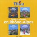 Christine Theillier - Tilou, le petit globe-trotter  : Quatre saisons en Rhône-Alpes - Coffret en 4 volumes.