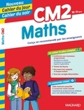 Christine Thibault et Bernard Séménadisse - Cahier du jour/cahier du soir Maths CM2 + mémento.
