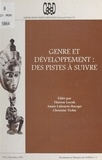 Christine Tichit et Annie Labourie-Racapé - Genre et développement : des pistes à suivre. - Textes d'une renconre scientifique à Paris (11-12 juin 1996).