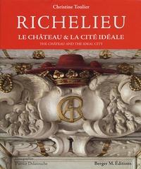 Ucareoutplacement.be Richelieu - Le château et la cité idéale, édition bilingue français-anglais Image