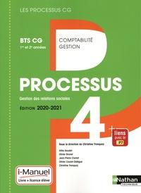 Christine Tronquoy et Atika Baudet - Comptabilité Gestion BTS CG 1re et 2e années Processus 4 Gestion des relations sociales - Manuel de l'élève (+ Licence i-Manuel).
