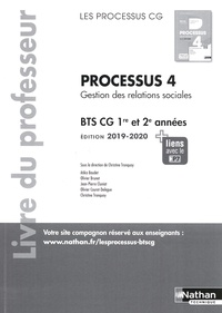E-books téléchargement gratuit pdf Processus 4 Gestion des relations sociales BTS CG 1re et 2e années  - Livre du professeur in French 9782091653556 MOBI DJVU PDB par Christine Tronquoy
