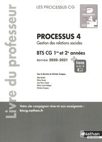 Christine Tronquoy - Processus 4 Gestion des relations sociales BTS CG 1re et 2e années - Livre du professeur.