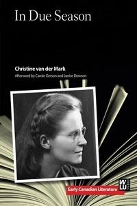 Christine van der Mark et Carole Gerson - In Due Season.