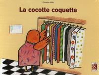 Christine Vélia - La cocotte coquette.
