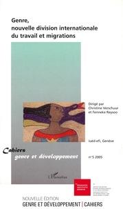 Christine Verschuur et Fenneke Reysoo - Cahiers genre et développement N° 5 : Genre, nouvelle division internationale du travail et migrations.