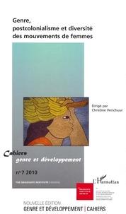 Christine Verschuur - Cahiers genre et développement N° 7, 2010 : Genre, postcolonialisme et diversité des mouvements de femmes.