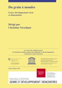 Christine Verschuur - Du grain à moudre - Genre, développement rural et alimentation.