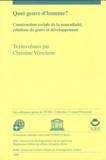 Christine Verschuur - Quel genre d'homme? - Construction sociale de la masculinité, relations de genre et développement.