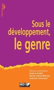 Christine Verschuur et Isabelle Guérin - Sous le développement, le genre.