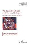 Christine Verschuur et Isabelle Guérin - Une économie solidaire peut-elle être féministe ? - Homo œconomicus, mulier solidaria.