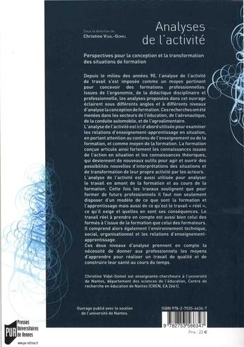 Analyses de l'activité. Perspectives pour la conception et la transformation des situations de formation