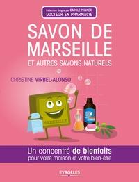 Christine Virbel-Alonso - Savon de Marseille et autres savons naturels - Un concentré de bienfaits pour votre maison et votre bien-être.