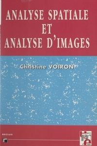 Christine Voiron-Canicio et Roger Brunet - Analyse spatiale et analyse d'images par la morphologie mathématique.
