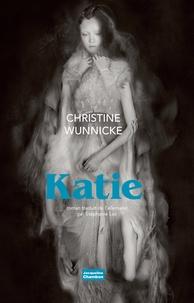 Christine Wunnicke - Katie.