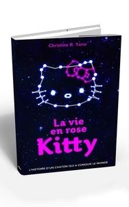 Christine Yano - La vie en rose Kitty.