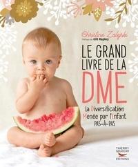 Christine Zalejski - Le grand livre de la DME (diversification menée par l'enfant).