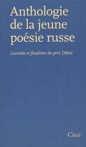 Christine Zeytounian-Beloüs - Anthologie de la jeune poésie russe - Lauréats et finalistes du prix Début.
