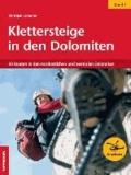 Christjan Ladurner - Klettersteige in den Dolomiten 01 - 50 Routen in den nordöstlichen und zentralen Dolomiten.
