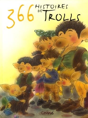Christl Vogl - 366 histoires de trolls.
