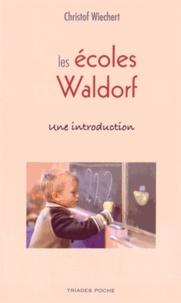 Christof Wiechert - Les écoles Waldorf - Une introduction.