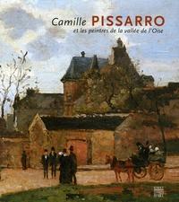 Christofer Conrad et Dorothee Hansen - Camille Pissarro et les peintres de la vallée de l'Oise - Edition bilingue français-allemand.