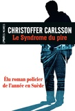 Christoffer Carlsson - Le syndrome du pire.