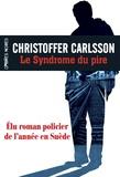 Christoffer Carlsson - Le syndrome du pire.