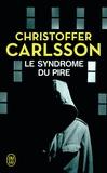 Christoffer Carlsson - Le syndrôme du pire.