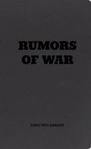 Christoph Bangert - Rumors of War.