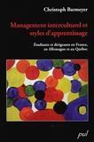Christoph Barmeyer - Management interculturel et styles d'apprentissage - Etudiants et dirigeants en France, en Allemagne et au Québec.