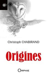 Christoph Chabirand - Origines.