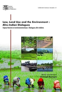 Christoph Eberhard - Law, land use and the environment: Afro-Indian dialogues.