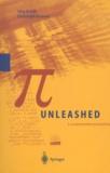 Christoph Haenel et Jörg Arndt - Pi Unleashed. - With CD-ROM.