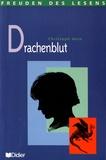 Christoph Hein - Drachenblut.