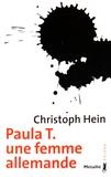 Christoph Hein - Paula T - Une femme allemande.
