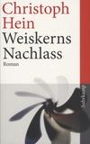 Christoph Hein - Weiskerns Nachlass.