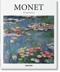 Christoph Heinrich - Claude Monet (1840-1926) - Saisir l'image toujours mouvante de la réalité du monde.