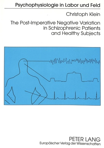 Christoph Klein - The Post-Imperative Negative Variation in Schizophrenic Patients and Healthy Subjects.