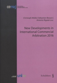 New Developments in International Commercial Arbitration 2016 - Christoph Müller   Showmesound.org